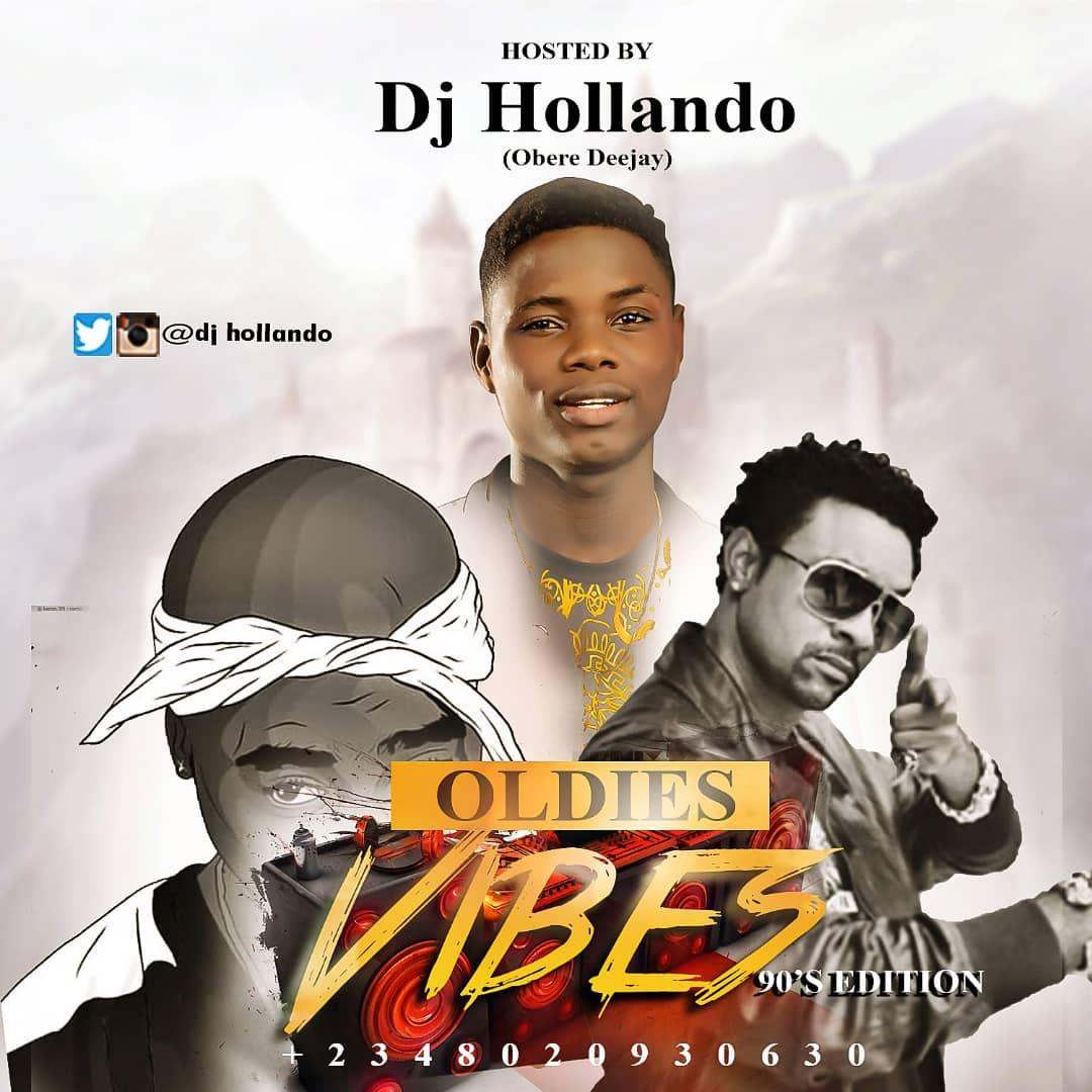 OLDIES VIBES MIXTAPE BY DJ HOLLANDO