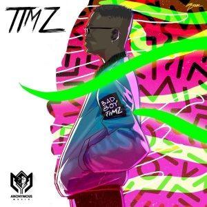 BAD BOY TIMZ