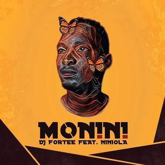 DJ FORTEE FT NINIOLA – MONINI