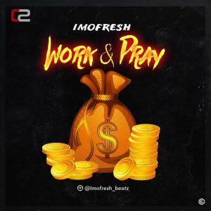 IMOFRESH – WORK & PRAY