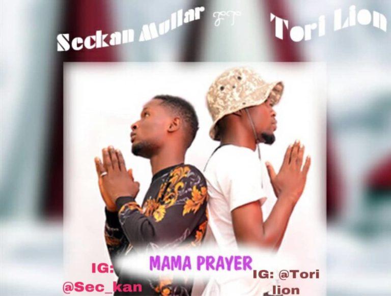 SECKAN FT TORI LION – MAMA PRAYER