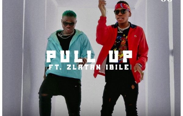 [AUDIO + VIDEO]: KING 98 FT ZLATAN IBILE – PULL UP