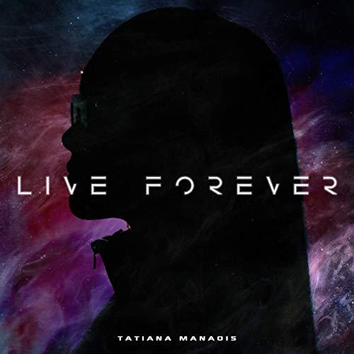 [AUDIO+VIDEO]: TATIANA MANAOIS – LIVE FOREVER