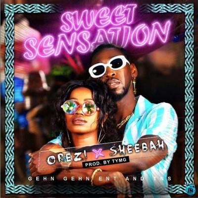 OREZI FT SHEEBAH – SWEET SENSATION