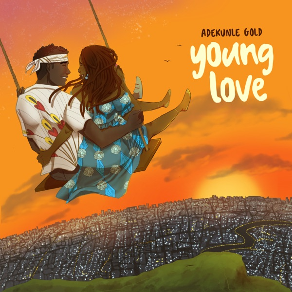 ADEKUNLE GOLD – YOUNG LOVE (PROD BY SESS)