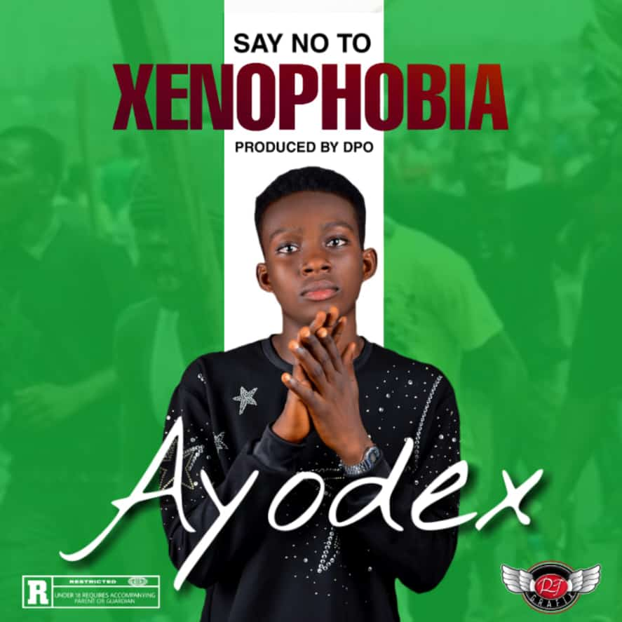 AYODEX – SAY NO TO XENOPHOBIA