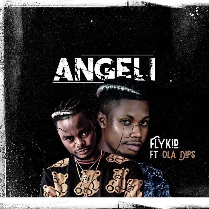 FLYKID FT OLADIPS – ANGELI