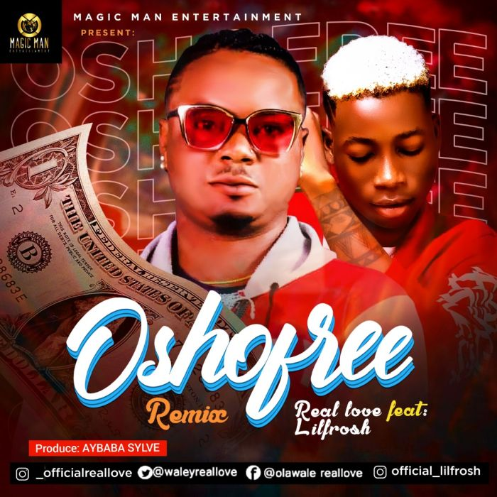 REAL LOVE FT LIL FROSH – OSHO FREE (REMIX)