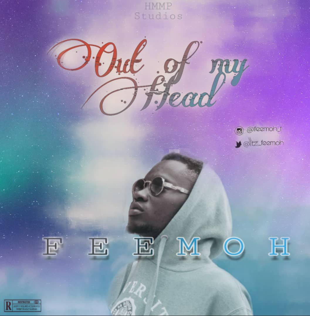 FEEMOH - OUT OF MY HEAD
