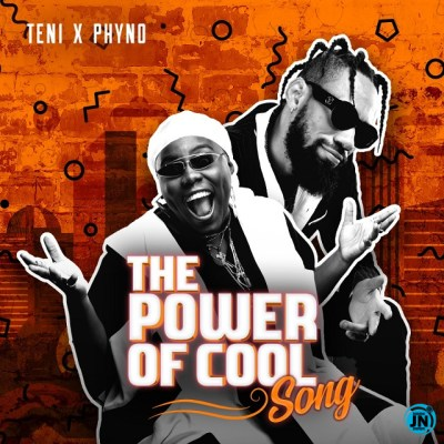 TENI FT PHYNO – POWER OF COOL