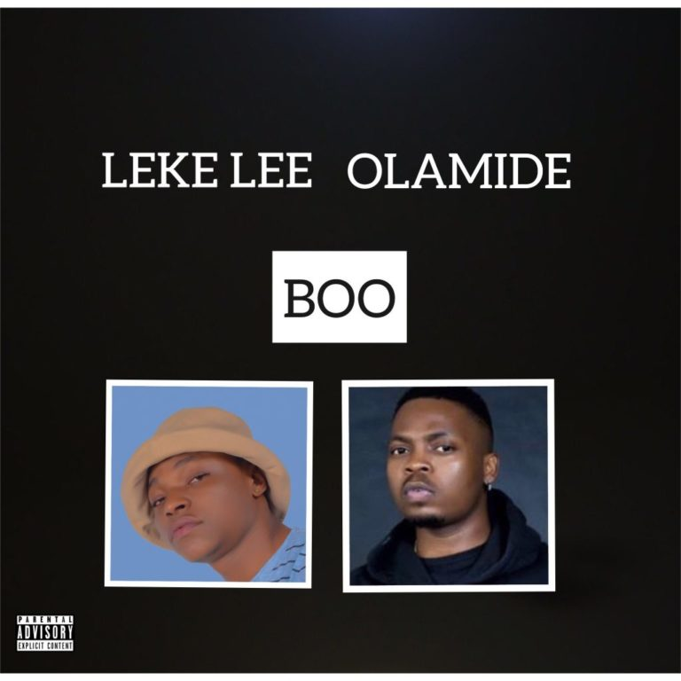 LEKE LEE FT OLAMIDE – BOO