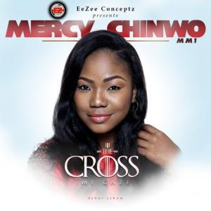 MERCY CHINWO – INCREDIBLE GOD
