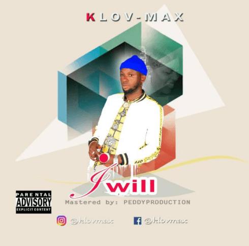 KLOV MAX – I WILL