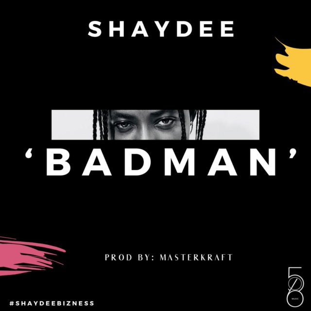 SHAYDEE – BADMAN (PROD MASTERKRAFT)