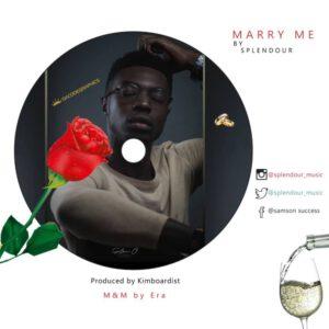 SPLENDOUR – MARRY ME