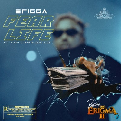 ERIGGA FT FUNKCLEFF x IRON SIDE - FEAR LIFE
