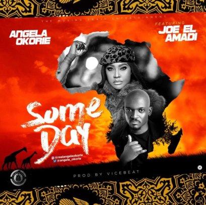 Angela Okorie Ft. Joe EL – Someday