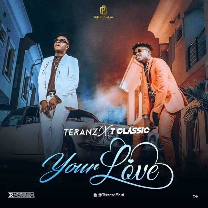 Teranz Ft. T Classic – Your Love