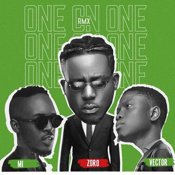 Zoro Ft. M.I Abaga × Vector - One on One