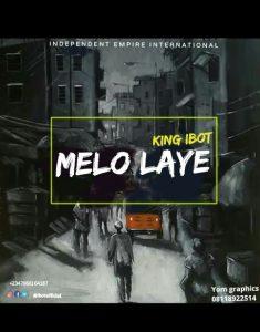 King iBot – Melo Laye