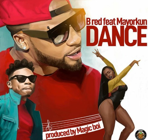 B Red Ft Mayorkun - Dance