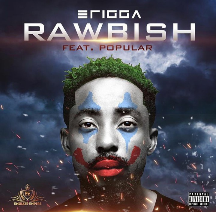 Erigga Ft Popular – Rawbish