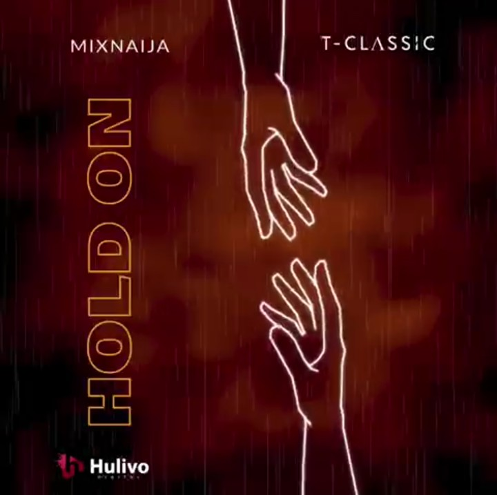 T-Classic – Hold On Mp3
