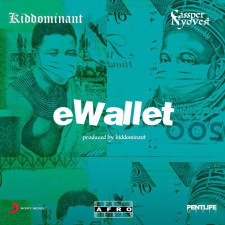 Kiddominant Ft Cassper Nyovest – eWallet Mp3