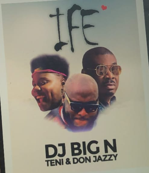 DJ Big N Ft Teni & Don Jazzy – Ife Mp3 Download