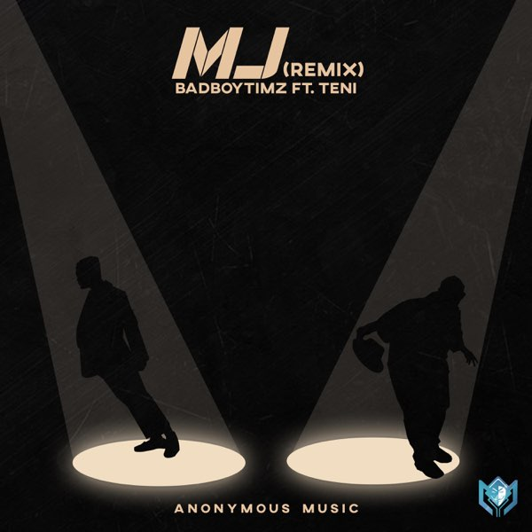 Bad Boy Timz Ft Teni – MJ (Remix)