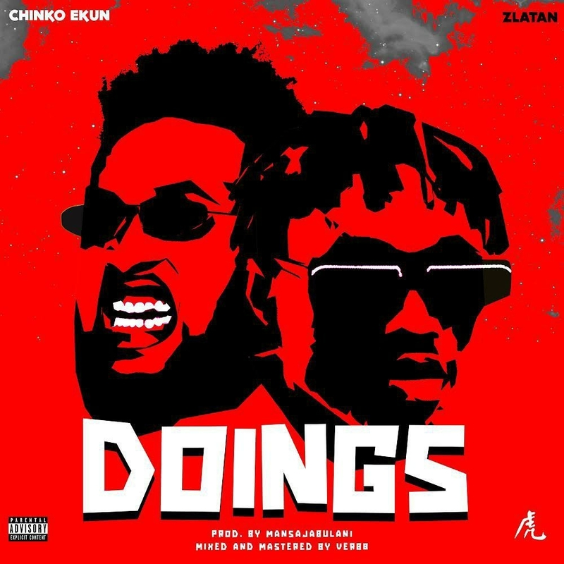 Chinko Ekun Ft Zlatan – Doings Mp3