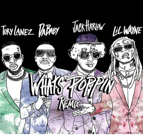 Jack Harlow Ft Tory Lanez × DaBaby & Lil Wayne – Whats Poppin (Remix)