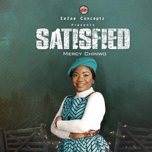 MercyChinwo – Satisfied Album