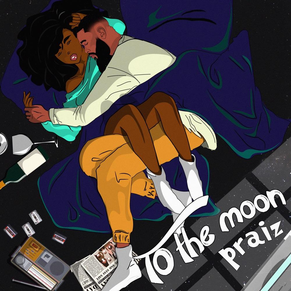 Praiz Ft Kingxn – To The MoonMp3