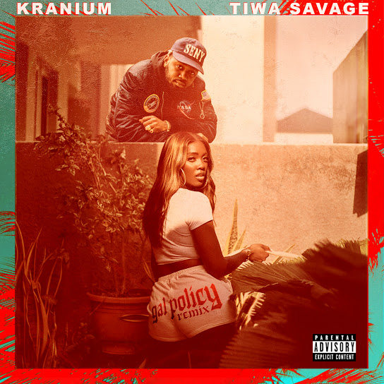 Kranium Ft Tiwa Savage – Gal Policy Remix Mp3