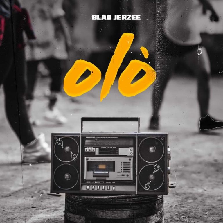 Blaq Jerzee – Olo Mp3