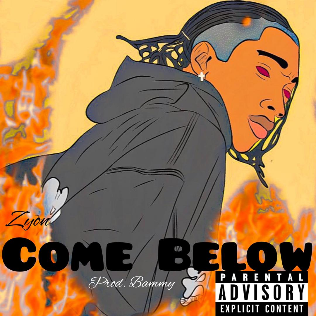 Zyon – Come Below Mp3