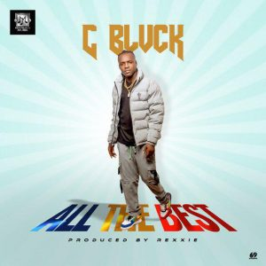 C Blvck – All The Best Mp3