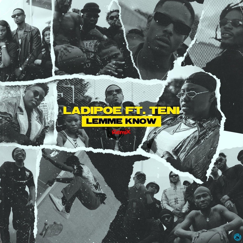 Ladipoe Ft Teni – Lemme Know Remix Mp3