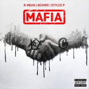 MP3: R-Mean Ft Berner & Styles P – Mafia