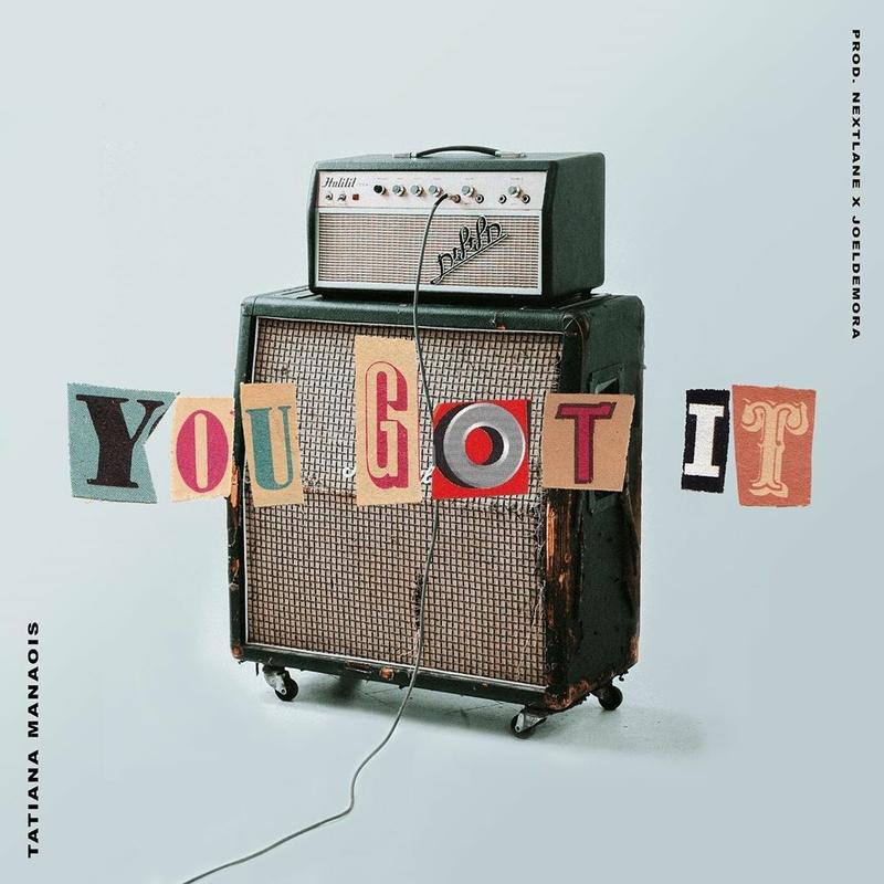 Tatiana Manaois – You Got It Mp3