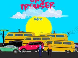 Falz – One Trouser Mp3