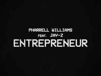 Pharrell Williams Ft JAY-Z – Entrepreneur Mp3