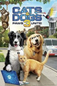 Download Movie: Cats & Dogs 3: Paws Unite (2020)