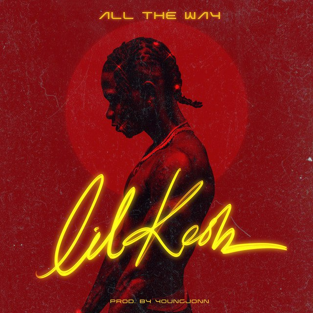 Lil Kesh – All The Way Mp3