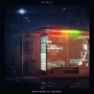 Rival Ft Nick Smith – Know the Way Mp3