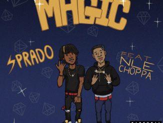 Sprado Ft NLE Choppa– Magic Mp3