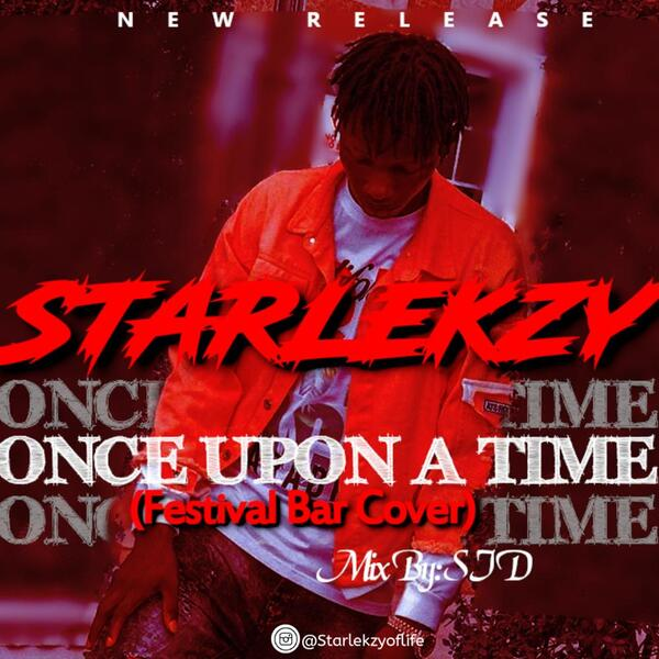 Starlekzy – Once Upon A Time Mp3