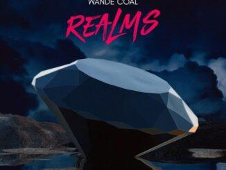 Wande Coal– Ever Blazin Mp3