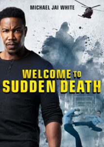 Welcome to Sudden Death (2020) Mp4